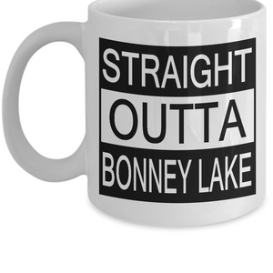 """STRAIGHT OUTTA BONNEY LAKE"" Mugs"
