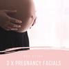 3 x Pregnancy Facials Offer $99