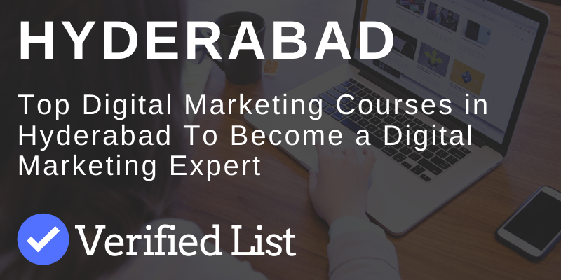 7 Best Digital Marketing Courses And Training Institutes in Hyderabad