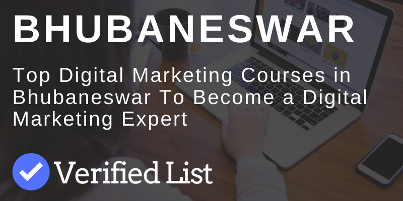 7 Best Digital Marketing Courses And Training Institutes in Bhubaneswar
