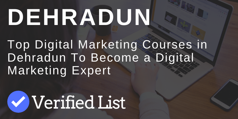 Best Digital Marketing Courses & Training Institutes in Dehradun