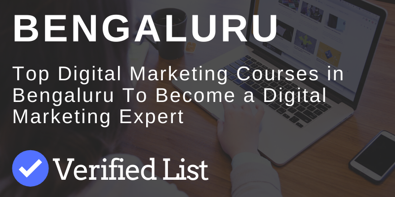 7 Best Digital Marketing Courses And Training Institutes in Bangalore | 2020