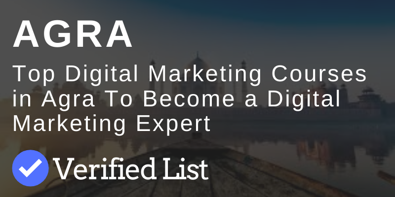 Best Digital Marketing Courses & Training Centers in Agra