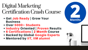 Digital Marketing Masterclass - 2 Month Crash Course