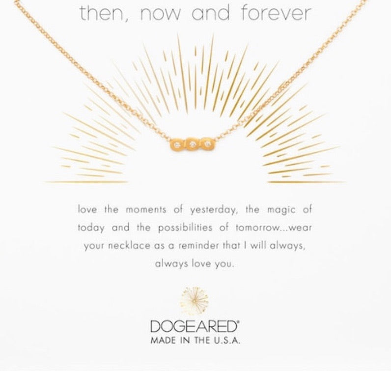 Dogeared Then Now and forever necklace - gold