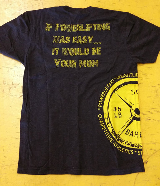 Your Mom, Powerlifting shirt