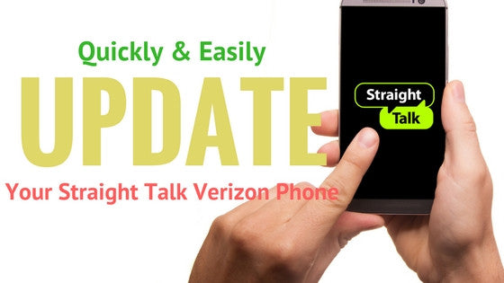 Easily Update Your Straight Talk Verizon Phone with these 3 Steps