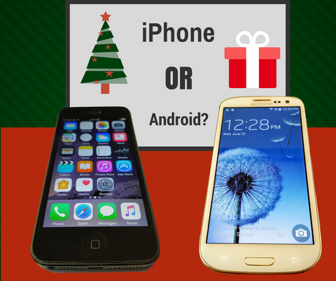 Giving an iPhone or Android for Christmas
