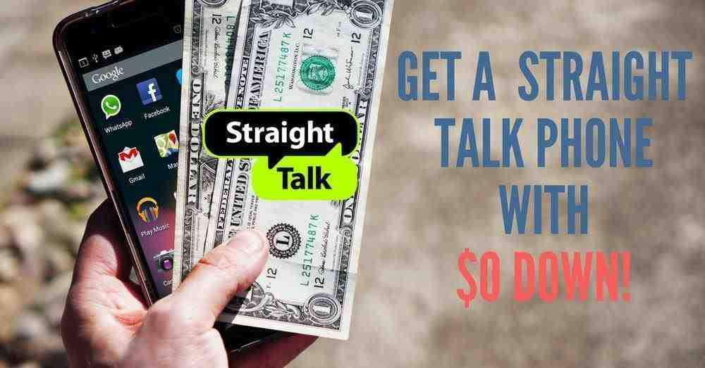 Get A Straight Talk Phone with $0 Down