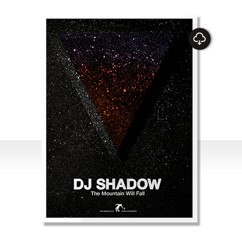 The Mountain Will Fall Poster + Download (DJShadow.com Exclusive)