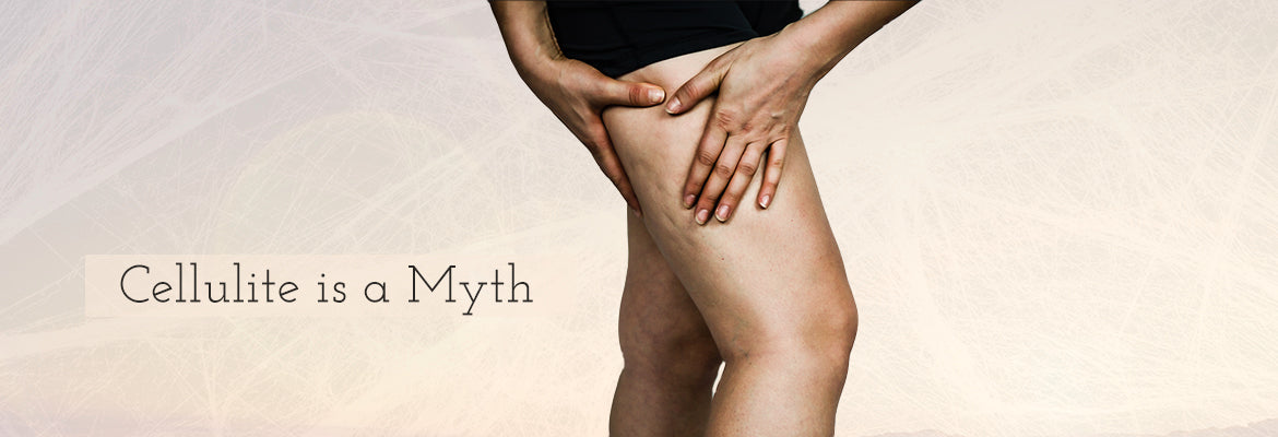 Cellulite is a Myth