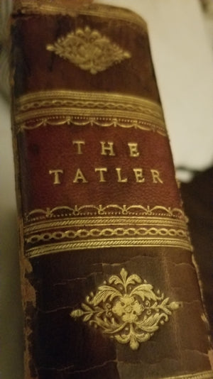 The Tatler Volume the First 1789