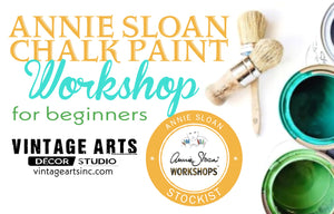 Annie Sloan Chalk Paint™ for Beginners - A Workshop