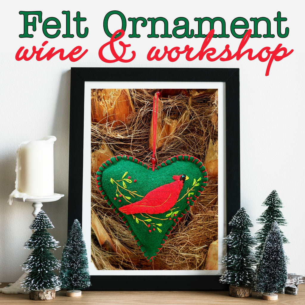 Felt Ornament Wine & Workshop
