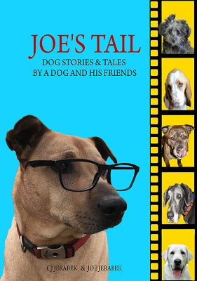 Joe's Tale: Dog Stories and Tales by a Dog and His Friends (Digital Delivery)