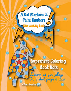 Dot Marker Superhero
