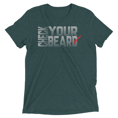 """Check Your Beard"" Tee"