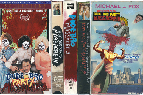 Dude Bro Party Massacre III [VHS w/ Customized Cover]
