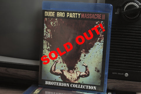 Dude Bro Party Massacre III - Broterion Collection [Blu-Ray]