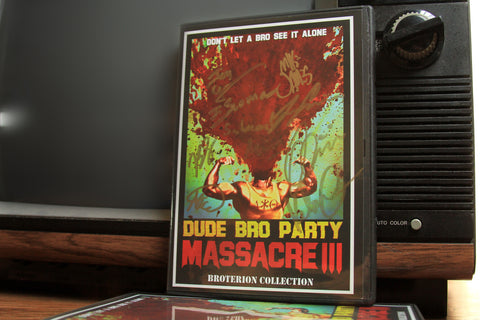 Dude Bro Party Massacre III - Broterion Collection [AUTOGRAPHED DVD]