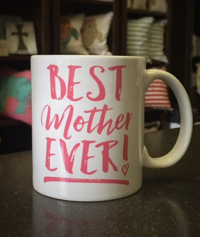 Best Mother Ever Mug - Suite Space Boutique