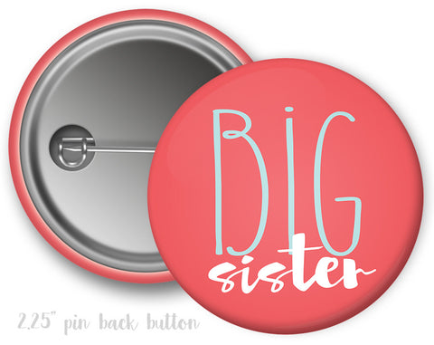 Big Sister Button - Suite Space Boutique