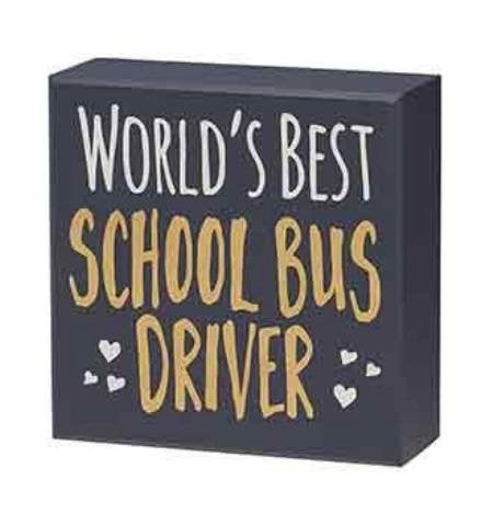 World's Best School Bus Driver Box Sign