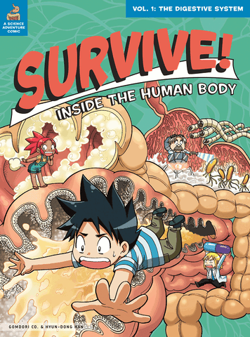 Survive! Inside the Human Body: The Digestive System [Paperback]