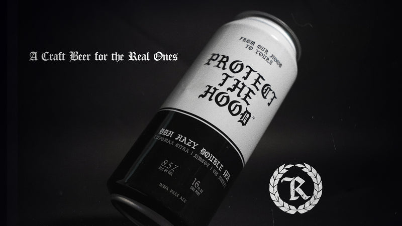 Represent Ltd.™ Protect The Hood Craft Beer Collaboration