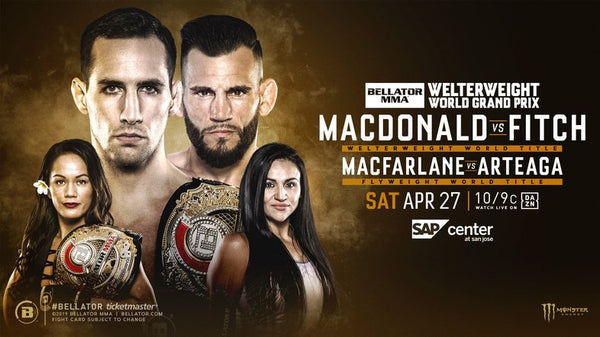 Bellator 220 MacDonald vs Fitch SAP Center in San Jose, CA featuring Chris Avila Live on DAZN