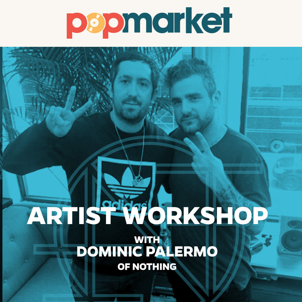 Dominic Palermo (Nothing) vs. popmarket Artist Workshop