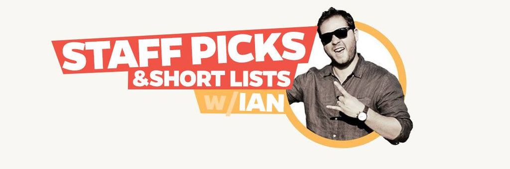 Staff Picks x Ian