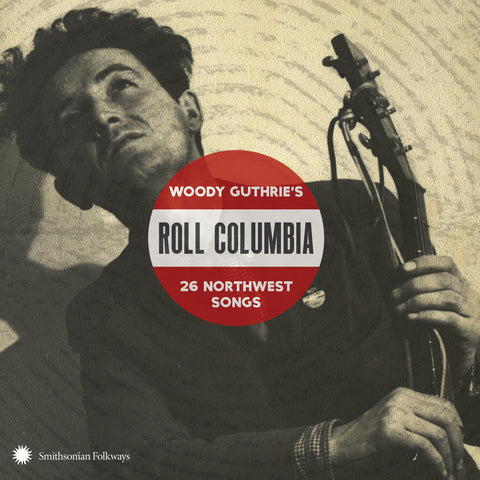 Various Artists | Roll Columbia: Woody Guthrie's 26 Northwest | 2 CD Set