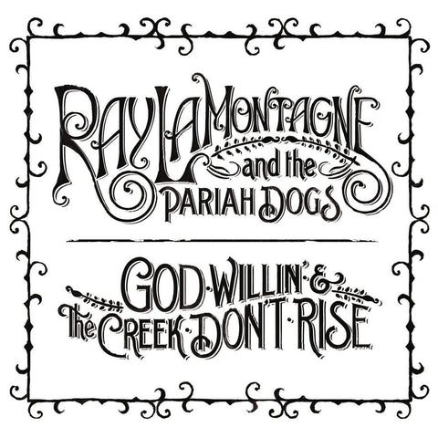 Ray LaMontagne | God Willin' & the Creek Don't Rise | Vinyl LP