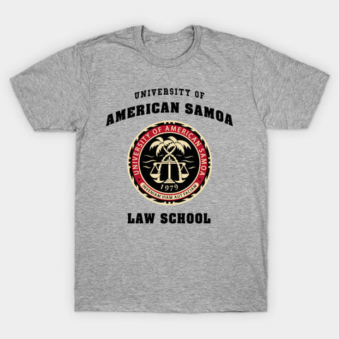 Better Call Saul | University of American Samoa Law School | T-shirt
