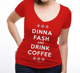 "Outlander | ""Dinna Fash and Drink Coffee"" 