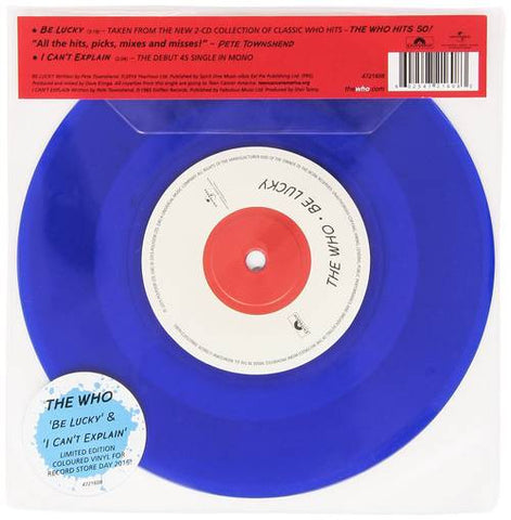 "The Who | Be Lucky / I Can't Explain | Blue Colored 45RPM 7"" Single"