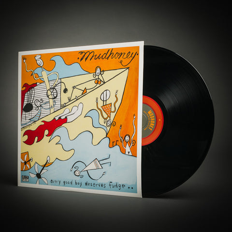 Mudhoney | Every Good Boy Deserves Fudge | Vinyl LP