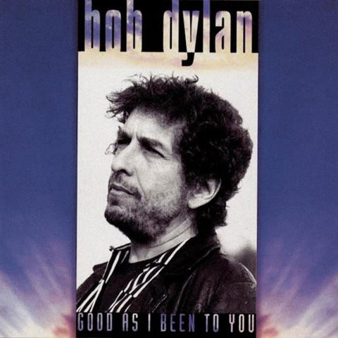Bob Dylan | Good as I Been to You | 180g Vinyl LP [Import]