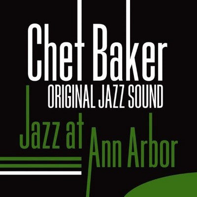 Chet Baker | Jazz At Ann Arbor (Feat Russ Freeman) | Vinyl LP