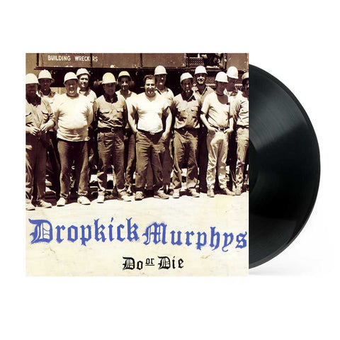 Dropkick Murphys | Do or Die  | Vinyl LP