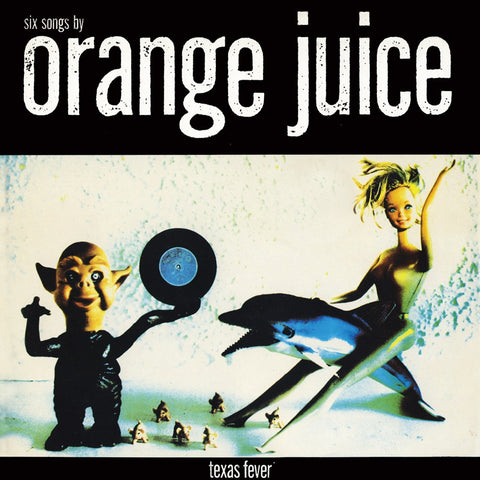 Orange Juice | Texas Fever | Vinyl LP