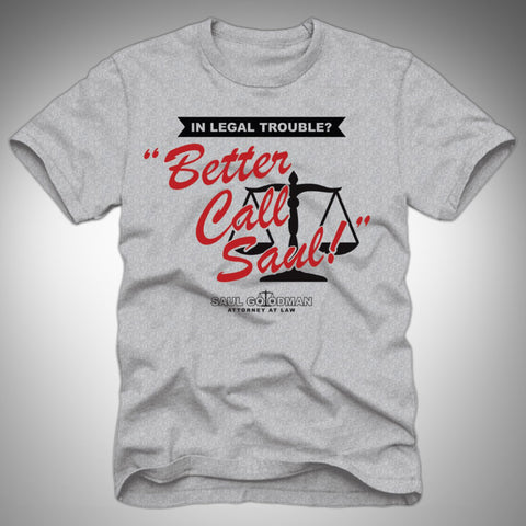 Better Call Saul T-Shirt