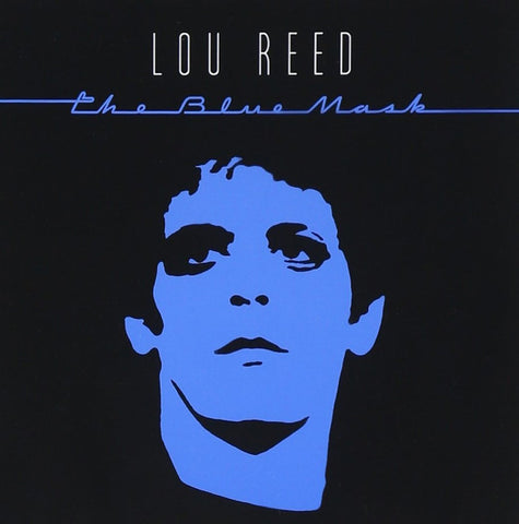Lou Reed | The Blue Mask | CDs