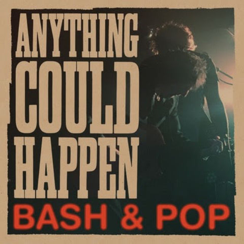 Bash & Pop | Anything Could Happen | Vinyl LP