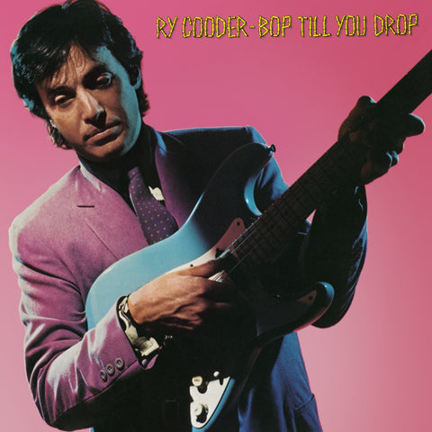 Ry Cooder | Bop till You Drop | Vinyl LP