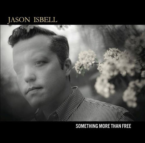 Jason Isbell | Something More Than Free | Vinyl LP