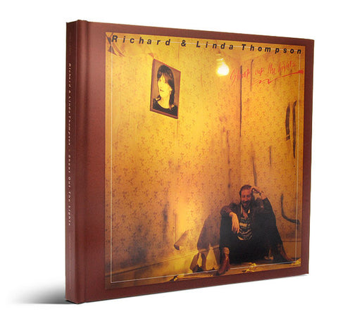 Richard and Linda Thompson | Shoot Out the Lights | Deluxe Edition CD Set