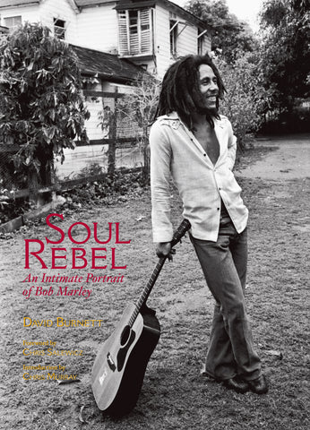 Bob Marley | Soul Rebel: An Intimate Portrait of Bob Marley in Jamaica and Beyond | Hardcover Book