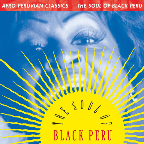 Various Artists | Afro-Peruvian Classics: The Soul of Black Peru | Vinyl LP